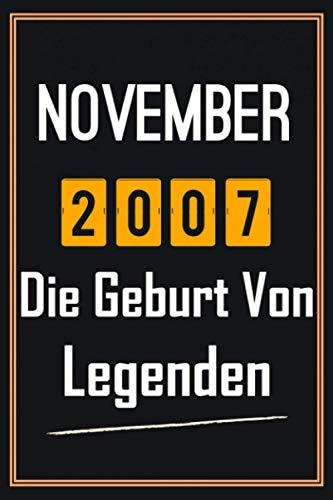 November 2007 Die Geburt von Legenden: 13. geburtstag geschenk jungs mädchen, geschenkideen für 13 jährige Bruder Schwester Freund - Notizbuch a5 liniert