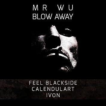 Blow Away