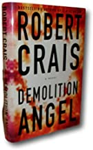 Rare -Robert Crais DEMOLITION ANGEL First edition, First printing SIGNED to #1 Fan!