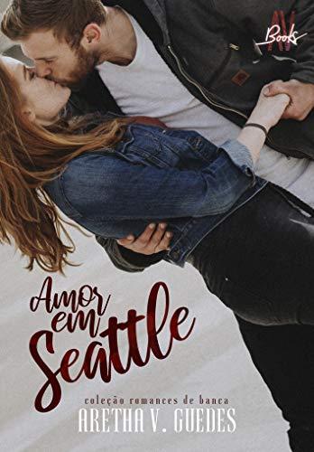 Amor em Seattle (coleção romances de banca)