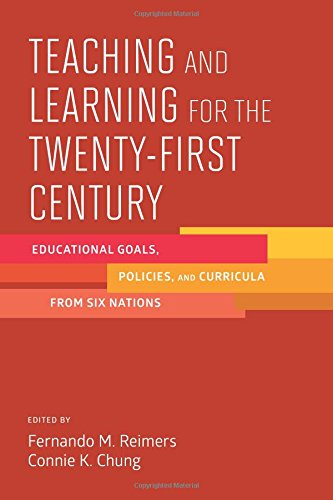 Compare Textbook Prices for Teaching and Learning for the Twenty-First Century: Educational Goals, Policies, and Curricula from Six Nations  ISBN 9781612509228 by Reimers, Fernando M.,Chung, Connie K.