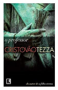 O professor por [Cristovão Tezza]