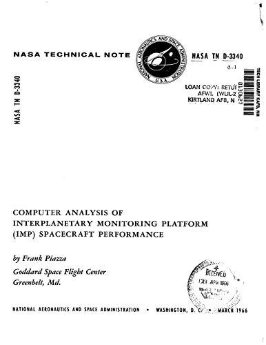 Computer Analysis Of Interplanetary Monitoring Platform /Imp/ Spacecraft Performance (English Edition)