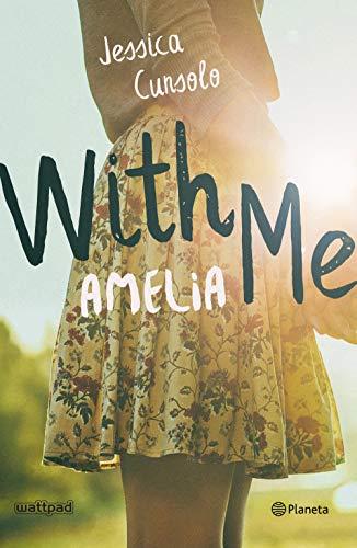 With me. Amelia eBook: Cunsolo, Jessica, Díez Pérez, María José ...