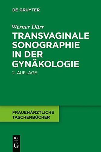 Transvaginale Sonographie in der Gynäkologie (Frauenärztliche Taschenbücher) (German Edition)