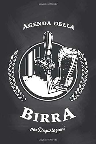 Agenda della Birra: Quaderno di degustazione con 100 schede dettagliate e indice personalizzabile per annotare le tue degustazioni. Idea Regalo Sommelier   6x9 Soft Cover