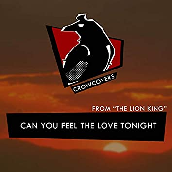 """Can You Feel The Love Tonight (From """"The Lion King"""")"""
