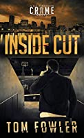 Inside Cut: A C.T. Ferguson Crime Novel