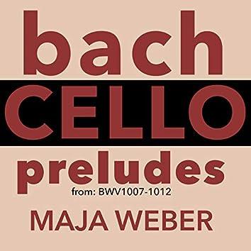 Bach: Cello Preludes