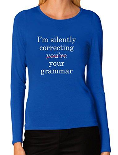 Tstars - Camiseta feminina de manga comprida I'm Silently Correcting Your Grammar, Azul, XL