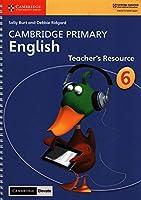 Cambridge Primary English Stage 6 Teacher's Resource with Cambridge Elevate