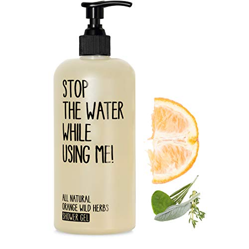 STOP THE WATER WHILE USING ME! All Natural Orange Wild Herbs Shower Gel (200ml), veganes Duschgel im nachfüllbaren Spender, geeignet für Frauen und Männer