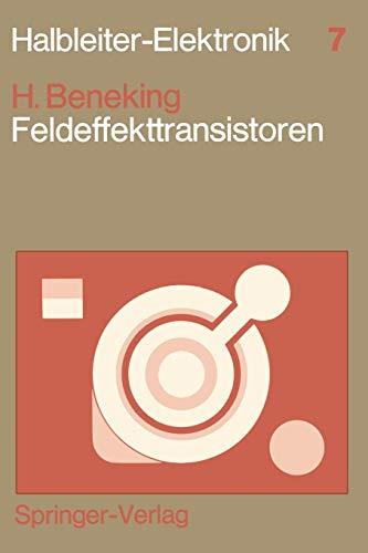 Feldeffekttransistoren (Halbleiter-Elektronik, 7, Band 7)