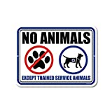 Honey Dew Gifts Warning Sign, No Animals Except Trained Service Animals 9 inch by 12 inch Metal Aluminum Business Commercial Safety Sign, Made in USA