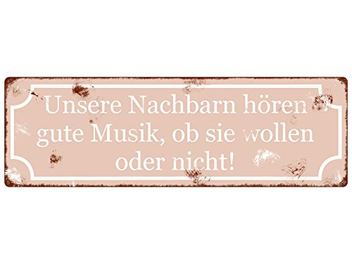 Interluxe METALLSCHILD Shabby Blechschild Dekoschild UNSERE NACHBARN HÖREN Gute Musik