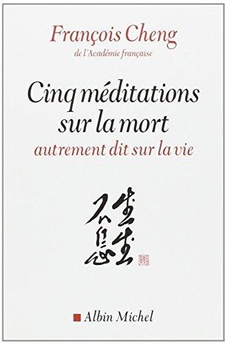 Photo de cinq-meditations-sur-la-mort-autrement-dit-sur-la-vie-french-edition-by