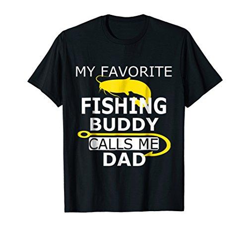 Mens My Favorite Fishing Buddy Calls Me Dad Fish T-Shirt