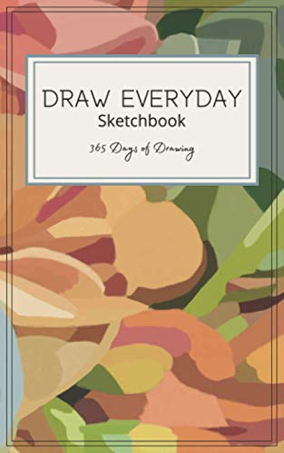 Draw Everyday Sketchbook: 365 Days of Sketching to Build your Artistic Skills