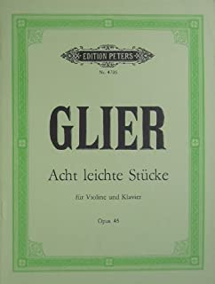 Glier - Eight Easy Pieces for Violin and Piano Op.45