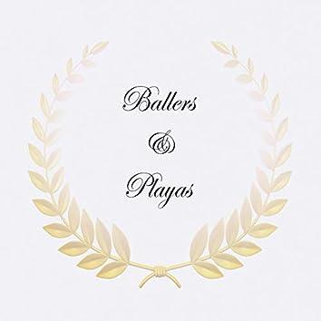 Ballers & Playas