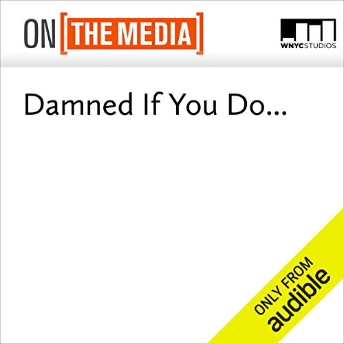 Damned If You Do... audiobook cover art