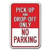 Pick-Up Drop-Off Only No Parking Heavy Gauge メタルポスター壁画ショップ看板ショップ看板表示板金属板ブリキ看板情報防水装飾レストラン日本食料品店カフェ旅行用品誕生日新年クリスマスパーティーギフト