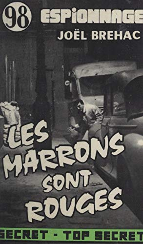 Les marrons sont rouges (French Edition)
