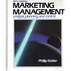 Marketing management: Analysis, planning, and control (The Prentice-Hall series in marketing)