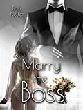 Marry the Boss
