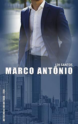 Marco Antônio (Antologia Encantada - CEO)