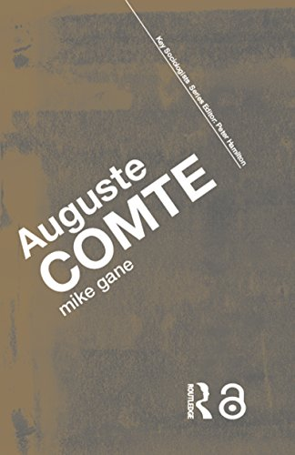Auguste Comte (Key Sociologists)
