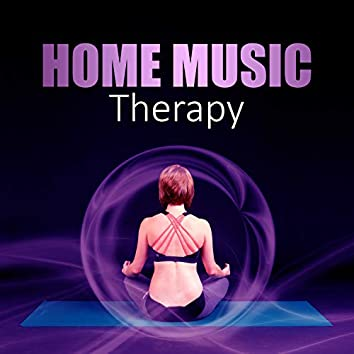 Home Music Therapy – New Age Music for Deep Relaxation After Long Day, Background Music for Rest & Slow Time, Gentle Nature Sounds