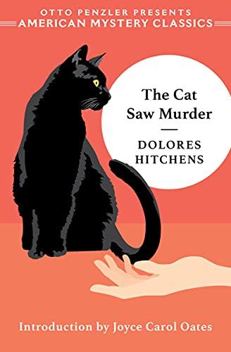 The Cat Saw Murder: A Rachel Murdock Mystery (Rachel Murdock Mysteries Book 1) by [Dolores Hitchens, Joyce Carol Oates]