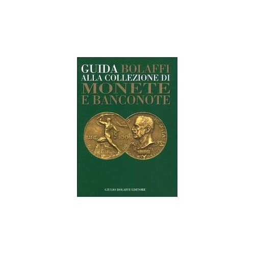 27bf7f57d4 Guida Bolaffi alla collezione di monete e banconote