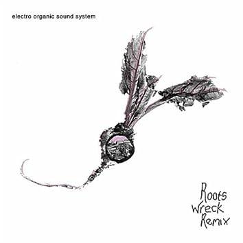 Roots Wreck Remix