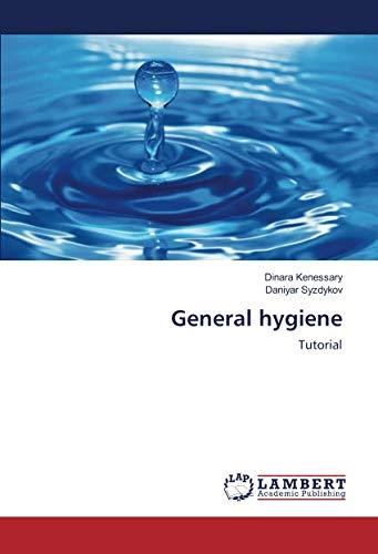 General hygiene: Tutorial