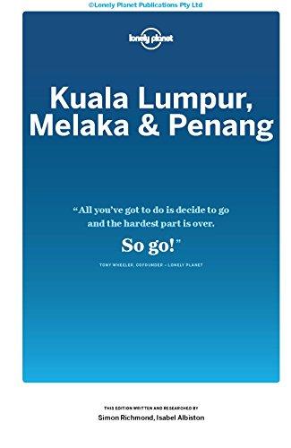 Lonely Planet Kuala Lumpur, Melaka & Penang [Lingua Inglese]