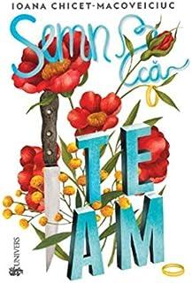 Semn ca te am (Romanian Edition)