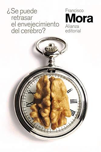 ¿Se puede retrasar el envejecimiento del cerebro? (El libro de bolsillo - Ciencias)