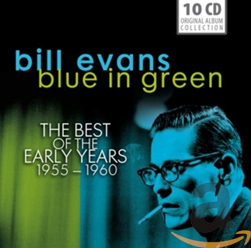 Bill Evans - Blue in Green - The Best of His Early Years 1955-1960