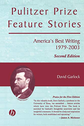 Pulitzer Prize Feature Stories: America's Best Writing, 1979 - 2003