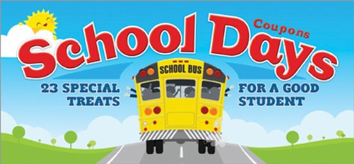 School Days Coupons: 23 Special Treats for a Good Student PDF Books