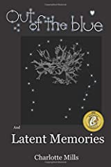 Out of The Blue and Latent Memories Paperback