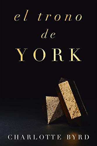 El trono de York (La casa de York nº 3)