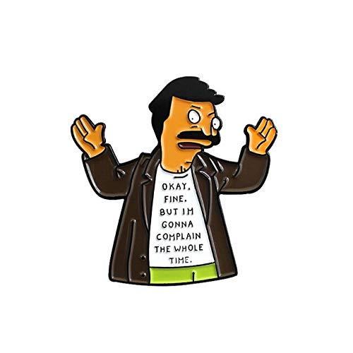 Bob Burger Tina Brosche Ich liebe dich, aber du bist schrecklich OKAY Fein, aber beschwere Emaille Pin Kleidung Cap Badge Kinder Cartoon Geschenke