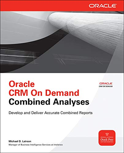 Oracle Crm On Demand Combined Analyses (Oracle Press)