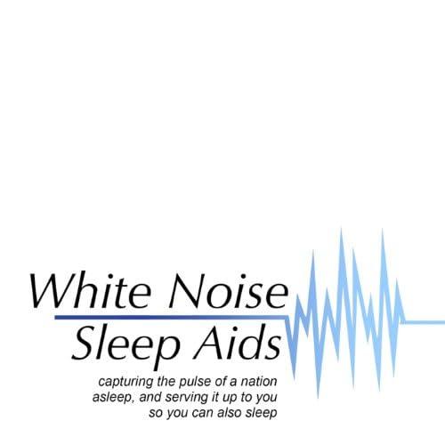 White Noise Sleep Aids
