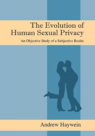 The Evolution of Human Sexual Privacy
