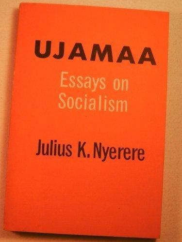 Ujamaa-Essays on Socialism (Galaxy book)