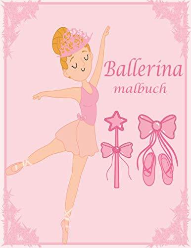 Ballerina malbuch: Ballett Malbuch  | Geschenk für Mädchen | Ballerinas